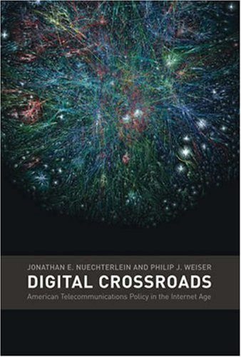 Digital Crossroads: American Telecommunications Policy in the Internet Age 9780262640664