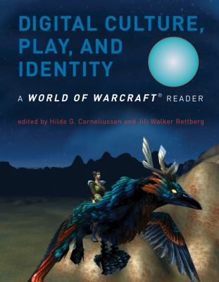 Digital Culture, Play, and Identity 9780262516693