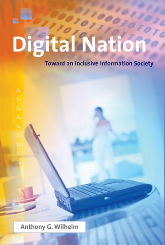 Digital Nation: Toward an Inclusive Information Society 9780262731775