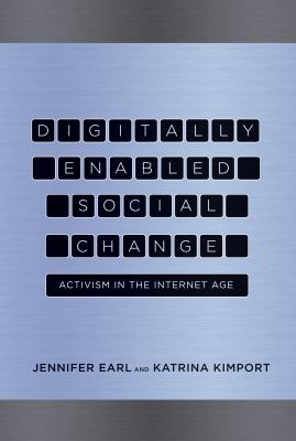 Digitally Enabled Social Change: Activism in the Internet Age 9780262015103