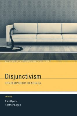 Disjunctivism: Contemporary Readings 9780262524902
