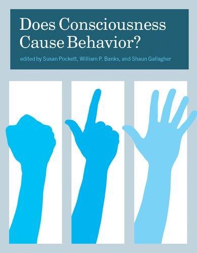 Does Consciousness Cause Behavior? 9780262162371