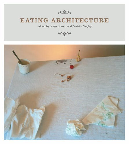 Eating Architecture 9780262582674