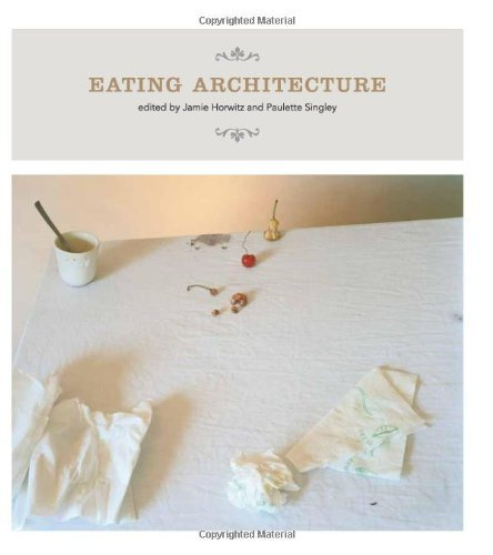 Eating Architecture 9780262083225