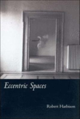 Eccentric Spaces 9780262581837