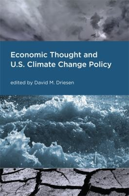 Economic Thought and U.S. Climate Change Policy 9780262541985