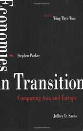 Economies in Transition: Comparing Asia and Europe
