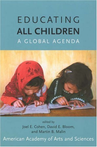 Educating All Children: A Global Agenda 9780262532938