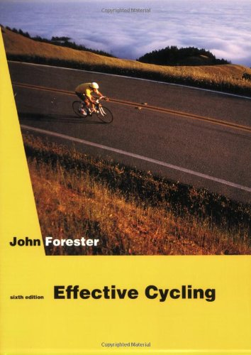 Effective Cycling: 6th Edition 9780262560702