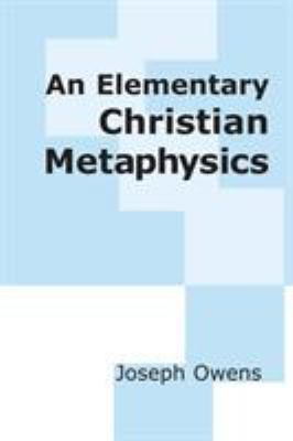 Elementary Christian Metaphysics: Philosophy 9780268009168