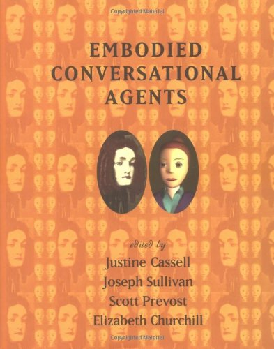 Embodied Conversational Agents 9780262032780