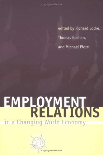 Employment Relations in a Changing World Economy 9780262620987