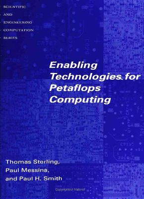 Enabling Technologies for Petaflops Computing 9780262691765