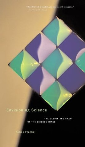 Envisioning Science: The Design and Craft of the Science Image 9780262562058