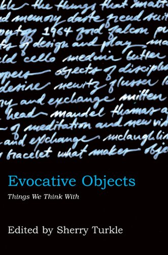 Evocative Objects: Things We Think with 9780262516778