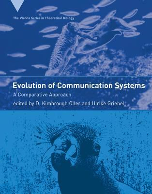 Evolution of Communication Systems: A Comparative Approach 9780262151115