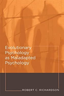 Evolutionary Psychology as Maladapted Psychology 9780262514217