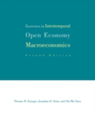 Exercises in Intertemporal Open-Economy Macroeconomics 9780262611305