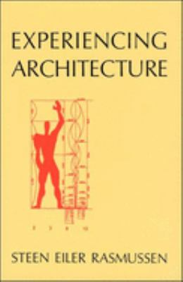 Experiencing Architecture, 2nd Edition 9780262680028
