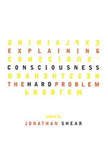 Explaining Consciousness: The Hard Problem 9780262692212