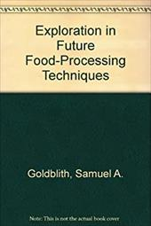 Exploration in Future Food-Processing Techniques 794720