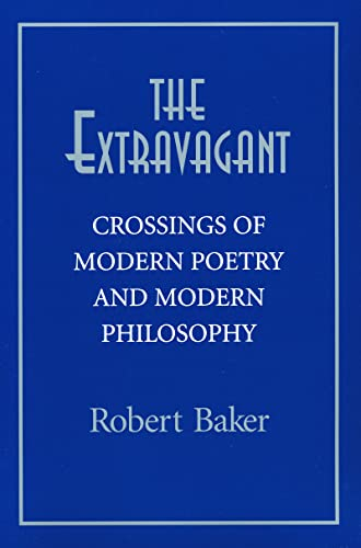 Extravagant: Crossings of Modern Poetry and Modern PH 9780268021818