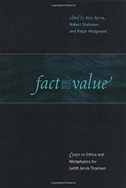 Fact and Value: Essays on Ethics and Metaphysics for Judith Jarvis Thomson 9780262024983
