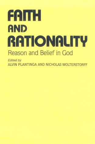 Faith and Rationality: Theology 9780268009656
