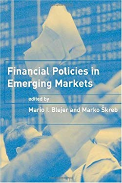 Financial Policies in Emerging Markets 9780262025256