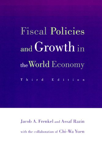 Fiscal Policies and Growth in the World Economy, 3rd Edition 9780262561044