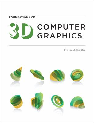 Foundations of 3D Computer Graphics 9780262017350