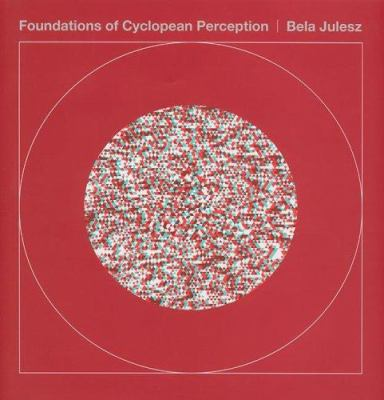 Foundations of Cyclopean Perception: [With 3-D Glasses] 9780262101134