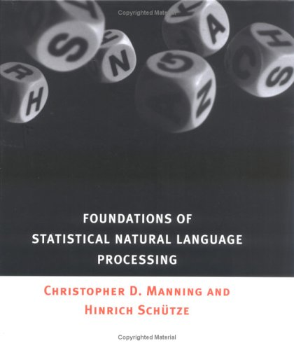 Foundations of Statistical Natural Language Processing 9780262133609