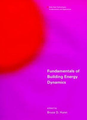 Fundamentals of Building Energy Dynamics 9780262082389