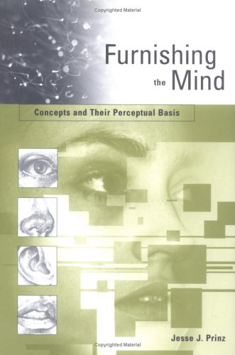 Furnishing the Mind: Concepts and Their Perceptual Basis 9780262162074