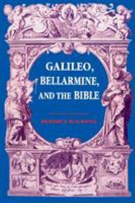 Galileo Bellarmine the Bible: Theology 9780268010270