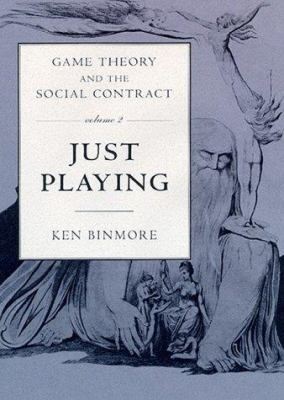 Game Theory and the Social Contract: Playing Fair 9780262023634