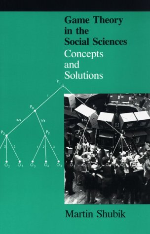 Game Theory in the Social Sciences - Vol. 1: Concepts and Solutions 9780262690911