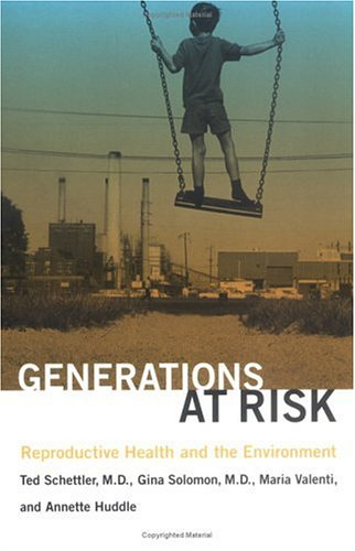 Generations at Risk: Reproductive Health and the Environment 9780262692472