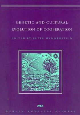 Genetic and Cultural Evolution of Cooperation 9780262083263