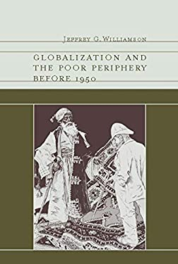 Globalization and the Poor Periphery Before 1950: 9780262232500