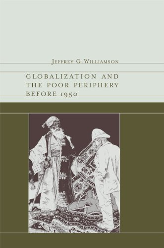 Globalization and the Poor Periphery Before 1950 9780262513500