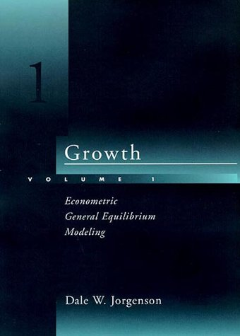 Growth, Volume 1: Econometric General Equilibrium Modeling 9780262100731