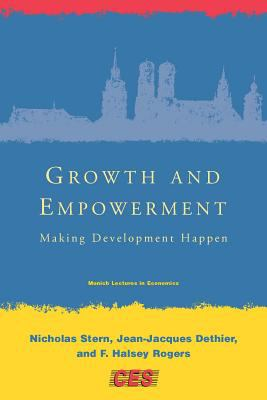 Growth and Empowerment: Making Development Happen 9780262693462