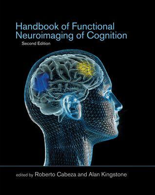 Handbook of Functional Neuroimaging of Cognition 9780262033442