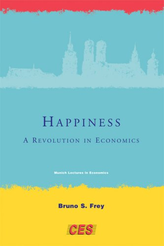 Happiness: A Revolution in Economics 9780262062770