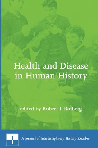 Health and Disease in Human History: A Journal of Interdisciplinary History Reader 9780262681223