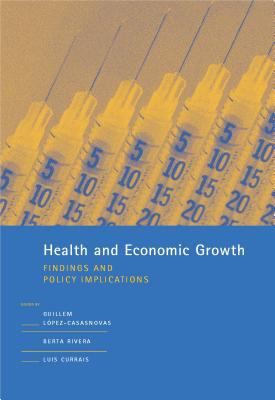 Health and Economic Growth: Findings and Policy Implications 9780262622127