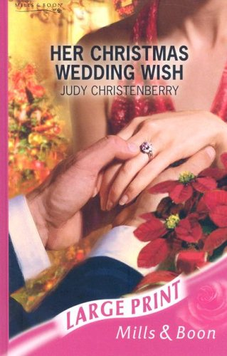 Her Christmas Wedding Wish 9780263194357