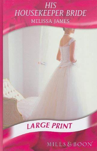 His Housekeeper Bride 9780263211870
